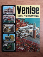 Venise, guide photographique