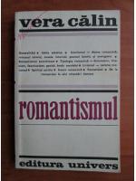 Vera Calin - Romantismul