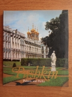 Anticariat: Vera Lemus - Pushkin palaces and parks