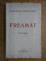 Anticariat: Veronica Obogeanu - Freamat (1944)