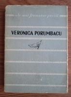 Veronica Porumbacu - Poezii (colectia Cele mai frumoase poezii)