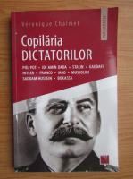 Veronique Chalmet - Copilaria dictatorilor