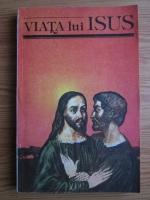 Anticariat: Viata lui Isus