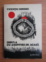 Vicentiu Donose - Insula cu amintiri de acasa