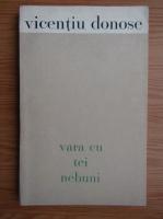 Vicentiu Donose - Vara cu trei nebuni