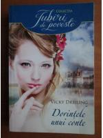 Anticariat: Vicky Dreiling - Dorintele unui conte