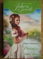 Anticariat: Vicky Dreiling - Dorintele unui duce