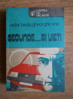 Anticariat: Victor Beda - Secunde... si vieti