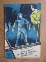 Anticariat: Victor Birladeanu - Drum bun, scumpul nostru astronaut (volumul 2), nr. 137
