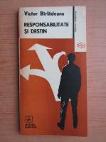 Anticariat: Victor Birleanu - Responsabilitate si destin