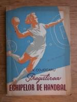 Victor Cojocaru - Pregatirea echipelor de handbal