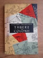 Victor Cojocaru - Tabere si colonii