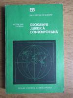 Victor Dan Zlatescu - Geografie juridica contemporana