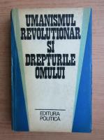Anticariat: Victor Duculescu - Umanismul revolutionar si drepturile omului. Culegere de studii