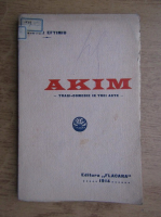 Victor Eftimiu - Akim (editia Princeps 1914)