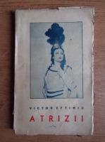 Anticariat: Victor Eftimiu - Atrizii (1939)