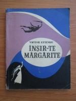 comperta: Victor Eftimiu - Insir-te margarite
