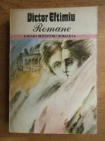 Anticariat: Victor Eftimiu - Romane (volumul 2)