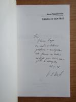 Victor Ernest Masek - Pariul cu teatru (cu autograful autorului)