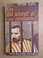 Anticariat: Victor Hugo - Cea din urma zi a unui condamnat (1940)
