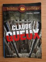 Anticariat: Victor Hugo - Claude Gueux