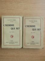 Anticariat: Victor Hugo - L'homme qui rit (2 volume, 1926)