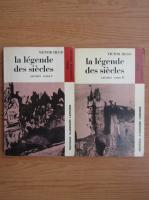 Anticariat: Victor Hugo - La legende des siecles (2 volume)