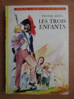 Victor Hugo - Les trois enfants