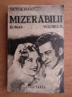 Victor Hugo - Mizerabilii (1935, volumul 4)