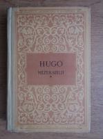 Victor Hugo - Mizerabilii, volumul 1. Fantine