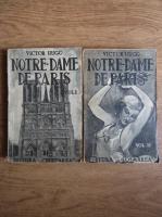 Victor Hugo - Notre-Dame de Paris (2 volume, circa 1940)