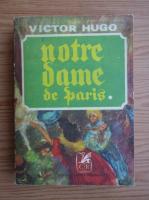 Victor Hugo - Notre-Dame de Paris (volumul 1)