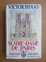 Victor Hugo - Notre-Dame de Paris (volumul 2, 1932)