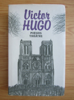 Victor Hugo - Poesies theatre