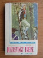 Victor Hugo - Quatrevingt-treize (volumul 2)