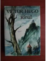 Victor Hugo - Rinul
