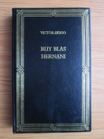 Victor Hugo - Ruy Blas. Hernani