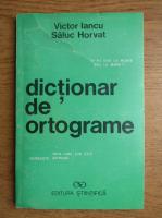 Victor Iancu - Dictionar de ortograme