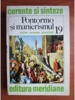 Anticariat: Victor Ieronim Stoichita - Pontormo si manierismul