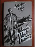 Victor Ion Popa - Velerim si veler doamne