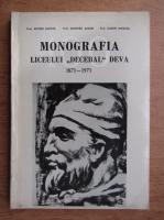 Victor Jacota - Monografia liceului Decebal 1871-1971