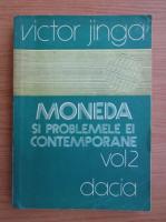 Anticariat: Victor Jinga - Moneda si problemele ei contemporane (volumul 2)