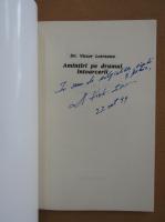 Victor Lotreanu - Amintiri pe drumul intoarcerii (cu autograful autorului)