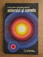 Victor Nadolschi - Asteroizi si comete