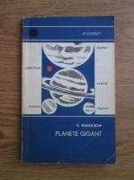 Anticariat: Victor Nadolschi - Planete gigant