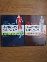 Victor Papilian - Anatomia omului (2 volume)