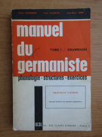 Anticariat: Victor Schenker - Manual du germaniste, volumul 1. Grammaire