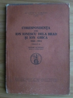 Victor Slavescu - Corespondenta intre Ion Ionescu Dela Brad si Ion Ghica 1846-1874