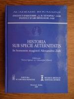 Anticariat: Victor Spinei - Historia sub specie aeterantitatis