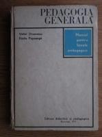Victor Tircovnicu, Vasile Popeanga - Pedagogia generala. Manual pentru liceele pedagogice